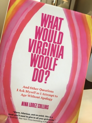 What would Virginia Woolf Do Book by Nina Lorez Collins