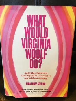 What Would Virginia Woolf Do? By Nina Lorez Collins - Season 4