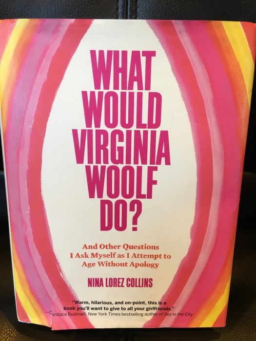 What Would Virginia Woolf Do? By Nina Lorez Collins - Season 4