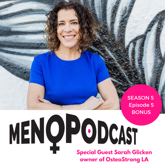 Sarah Glicken, owner of OsteoStrong Los Angeles, guest on episode 5 season 5